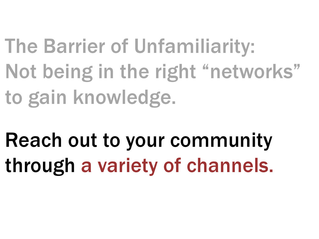 The Barrier of Unfamiliarity: Not being in the ...