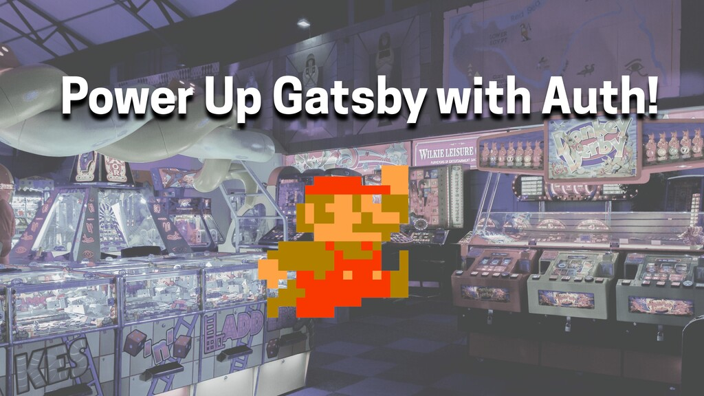Power Up Gatsby with Auth!