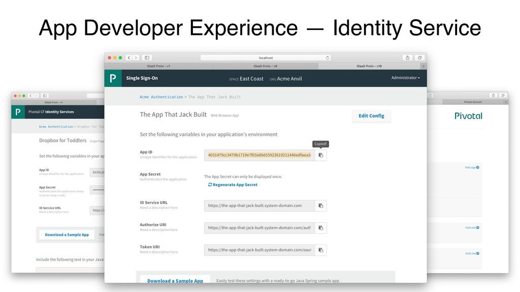 App Developer Experience — Identity Service