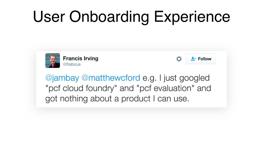 User Onboarding Experience