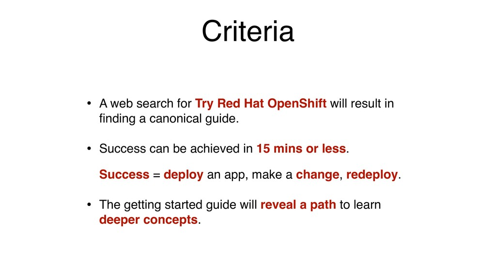 Criteria • A web search for Try Red Hat OpenShi...