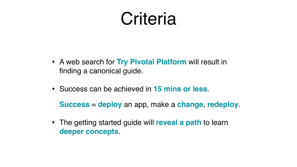 Criteria • A web search for Try Pivotal Platfor...