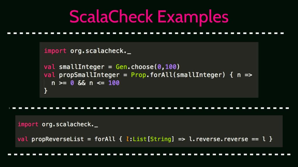 ScalaCheck Examples