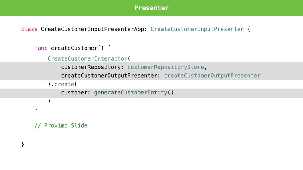 class CreateCustomerInputPresenterApp: CreateCu...