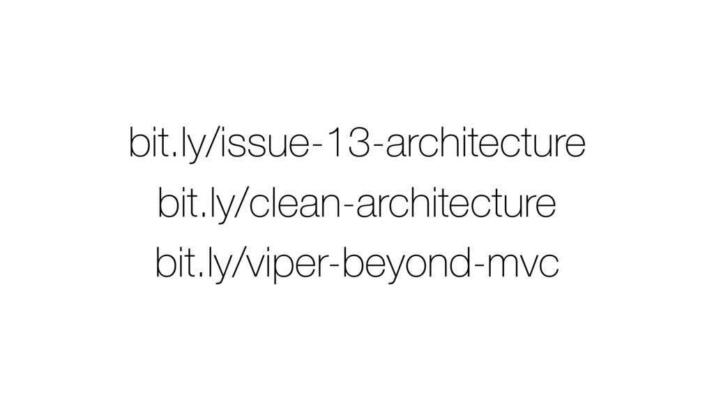 bit.ly/issue-13-architecture bit.ly/clean-archi...