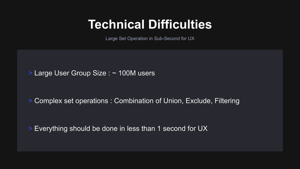 Large Set Operation in Sub-Second for UX > Comp...