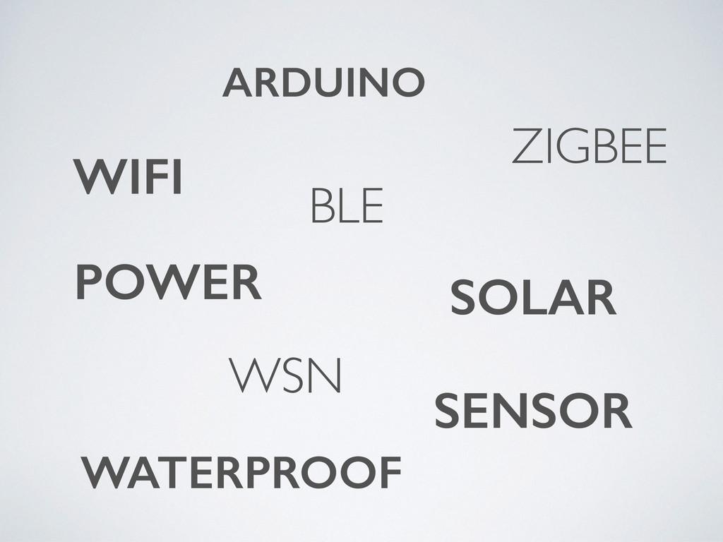 ARDUINO ZIGBEE WIFI BLE POWER SOLAR WATERPROOF ...