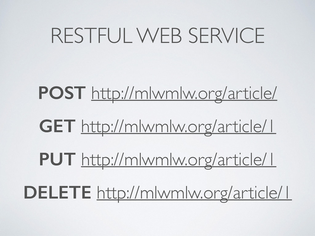 RESTFUL WEB SERVICE POST http://mlwmlw.org/arti...
