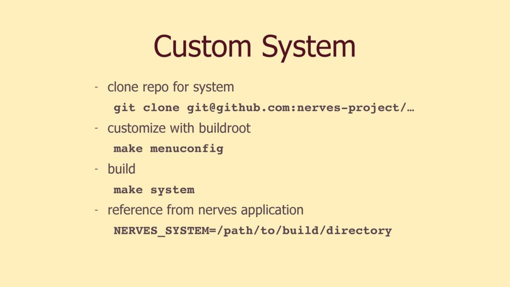 Custom System - clone repo for system git clone...
