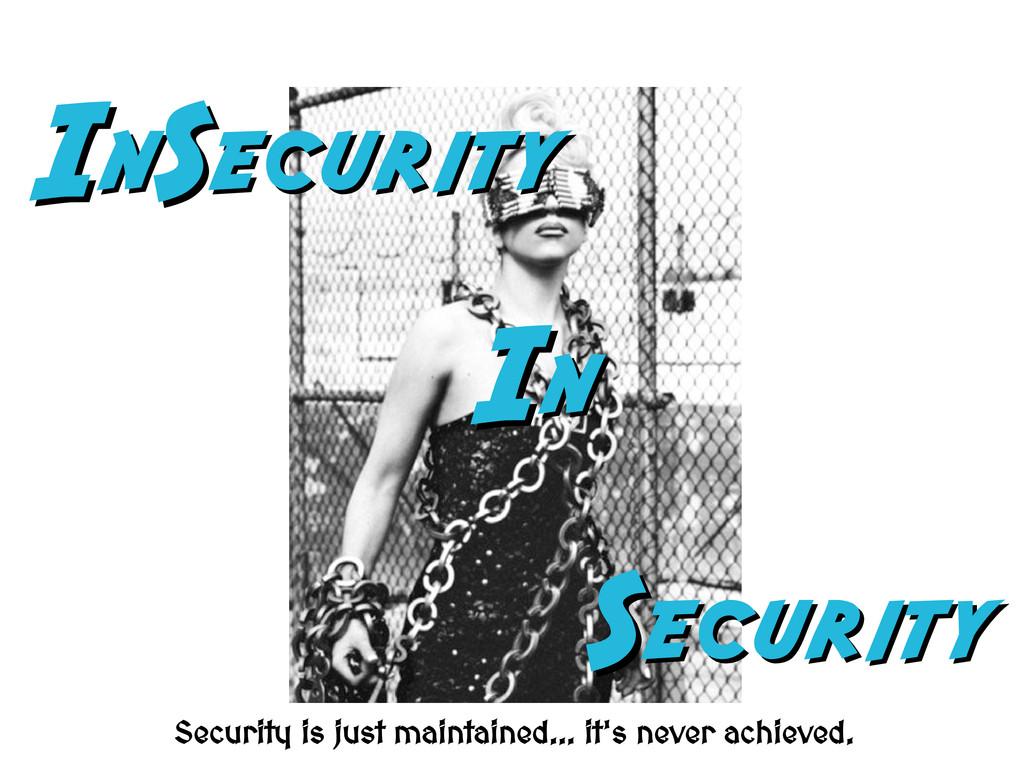 I In nS Security ecurity S Security ecurity I I...