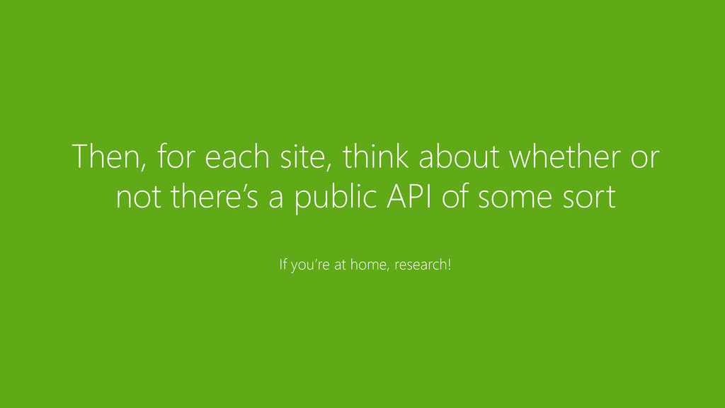 Then, for each site, think about whether or not...