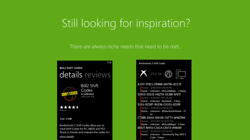 Still looking for inspiration? There are always...