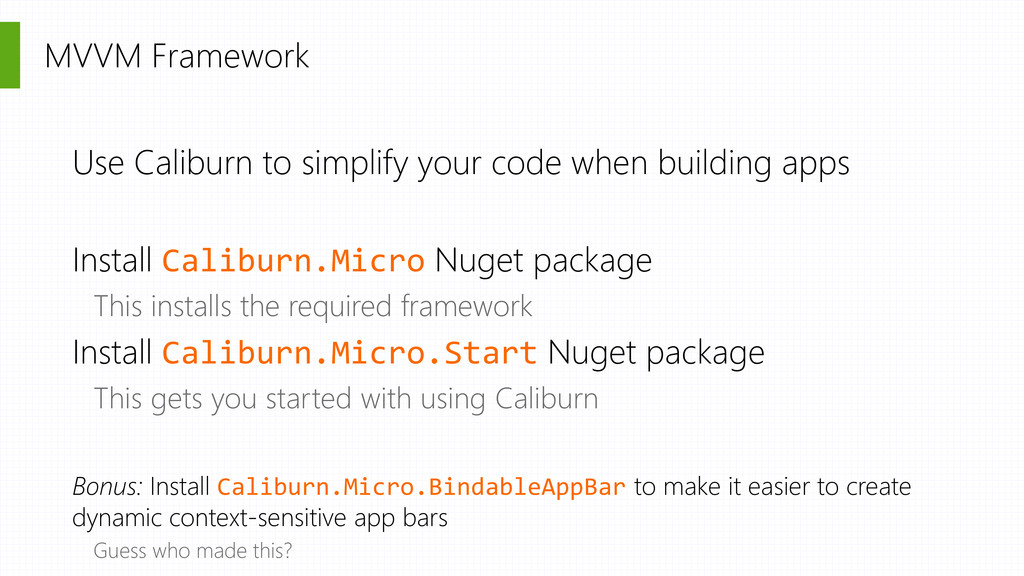 MVVM Framework Use Caliburn to simplify your co...
