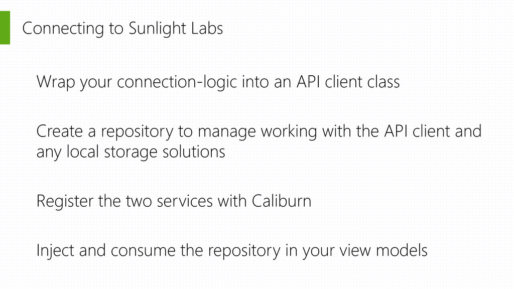 Connecting to Sunlight Labs Wrap your connectio...