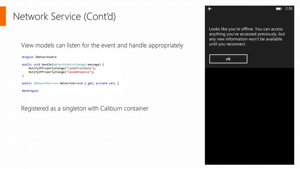 Network Service (Cont'd) View models can listen...