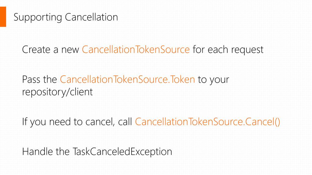 Supporting Cancellation Create a new Cancellati...