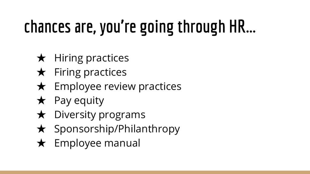 chances are, you're going through HR... ★ Hirin...