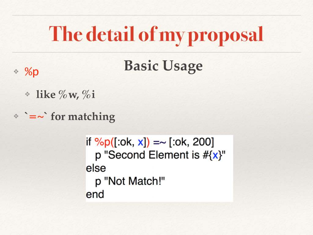 The detail of my proposal ❖ %p ❖ like %w, %i ❖ ...