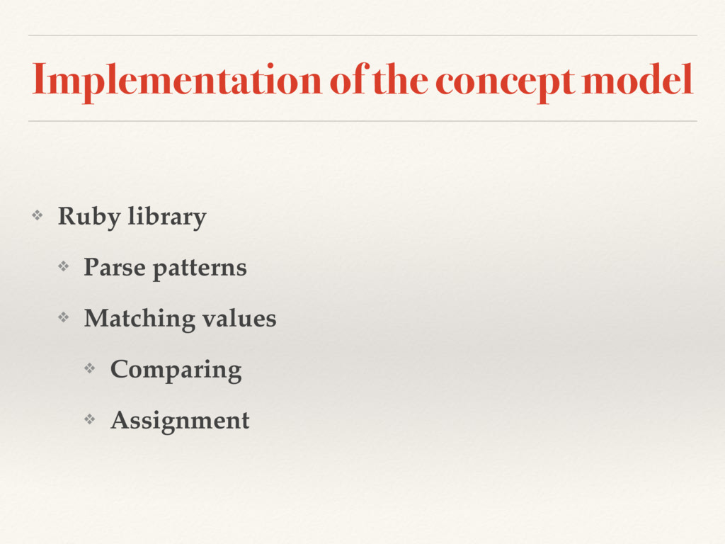 Implementation of the concept model ❖ Ruby libr...