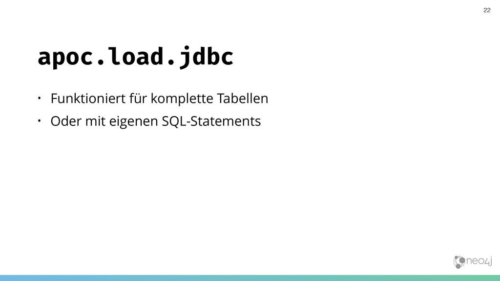 apoc.load.jdbc • Funktioniert für komplette Tab...