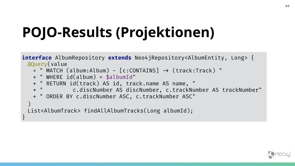POJO-Results (Projektionen) interface AlbumRepo...