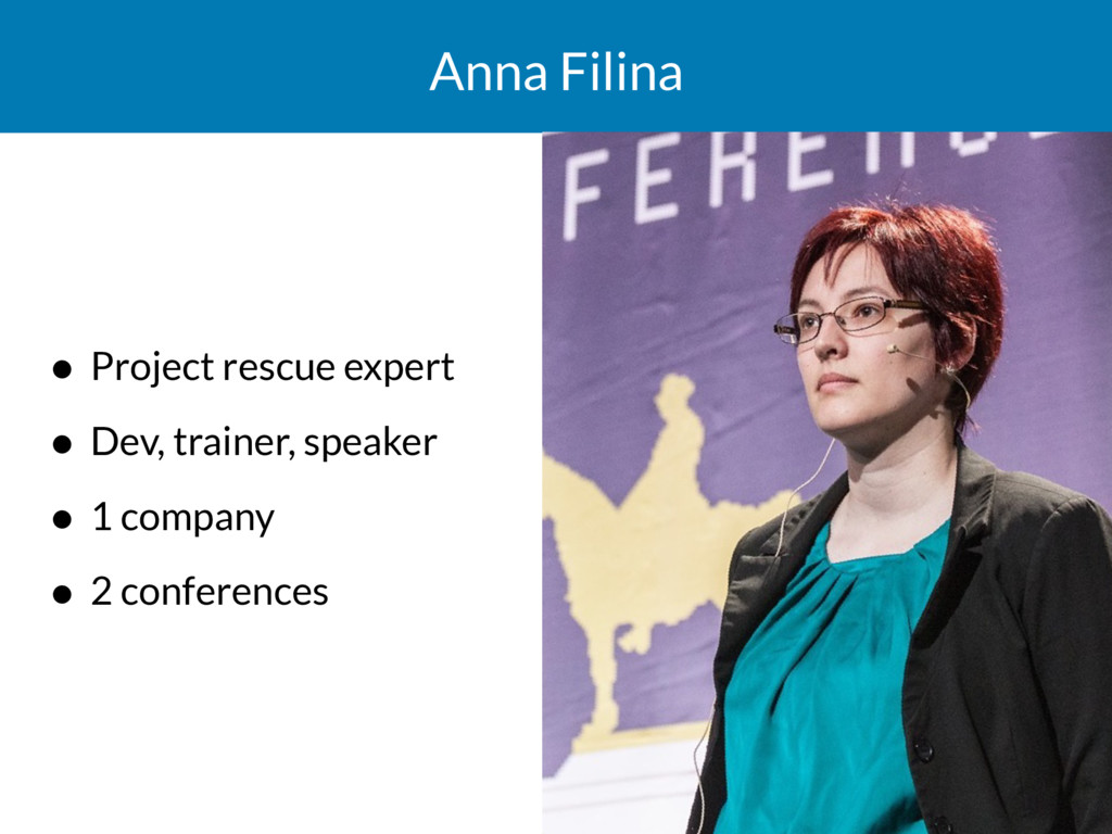 Anna Filina • Project rescue expert • Dev, trai...