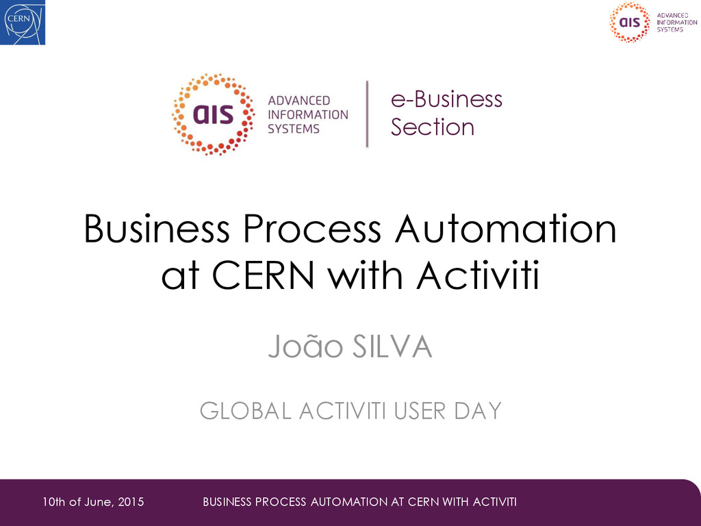 Business Process Automation at CERN with Activi...