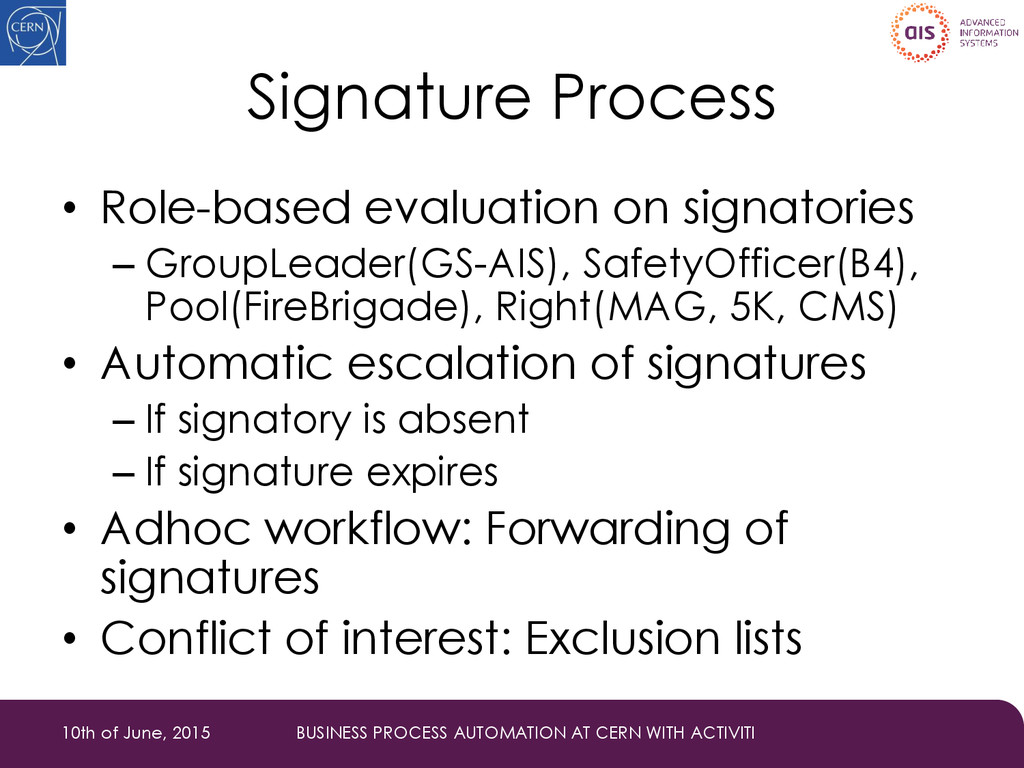 Signature Process • Role-based evaluation on si...