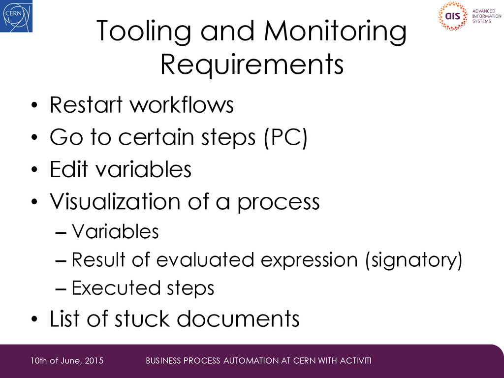Tooling and Monitoring Requirements • Restart w...