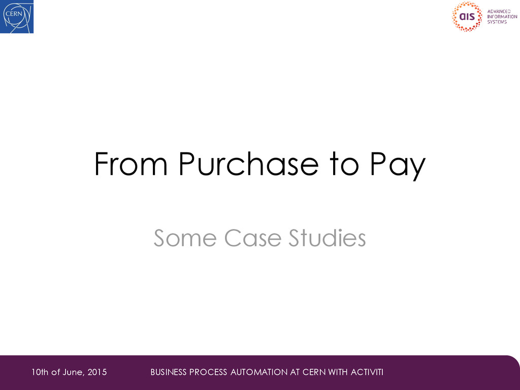 From Purchase to Pay Some Case Studies 10th of ...