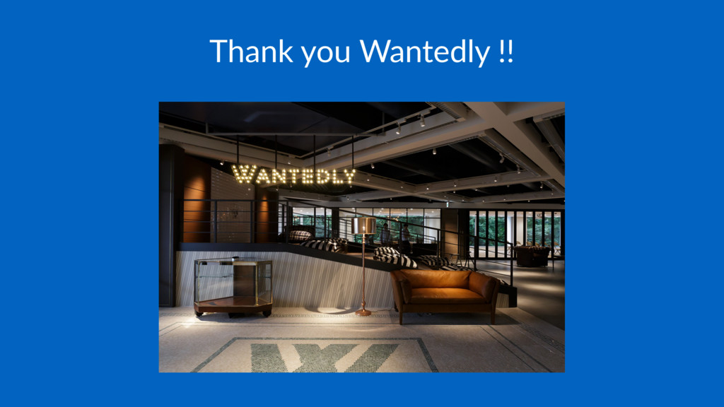 Thank you Wantedly !!