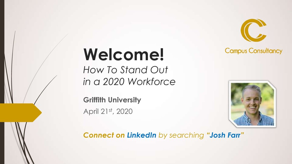 Welcome! How To Stand Out in a 2020 Workforce G...