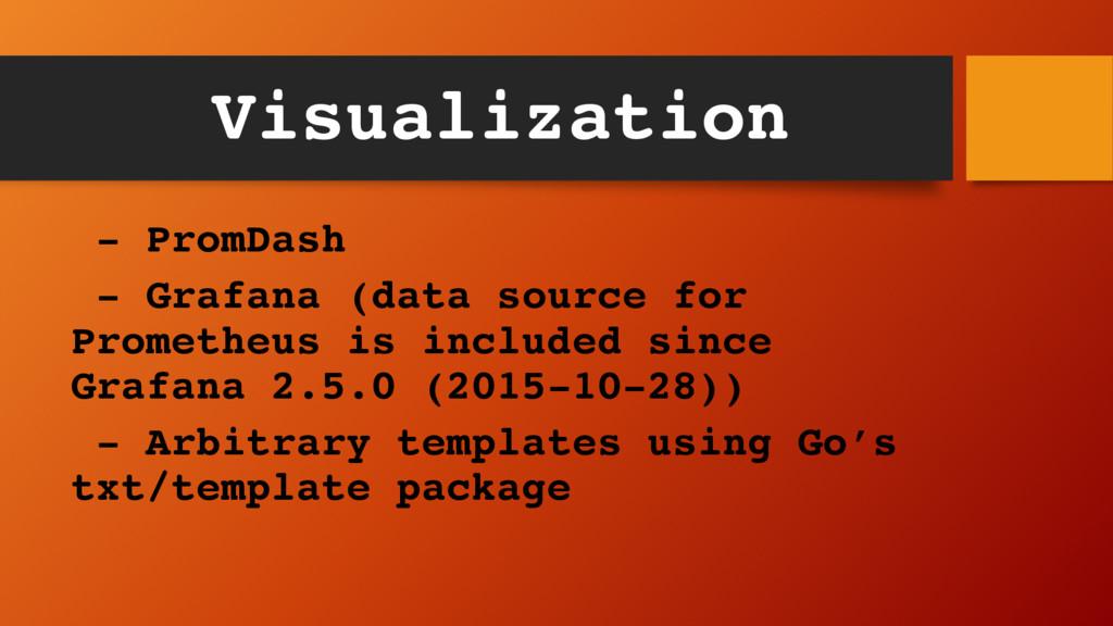 Visualization - PromDash - Grafana (data source...