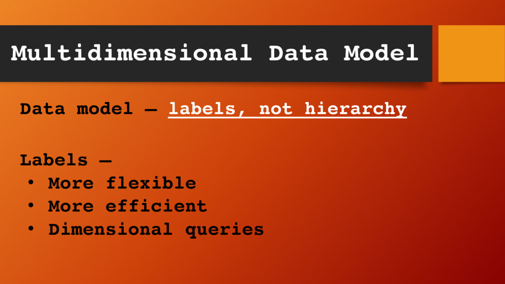 Multidimensional Data Model Data model – labels...