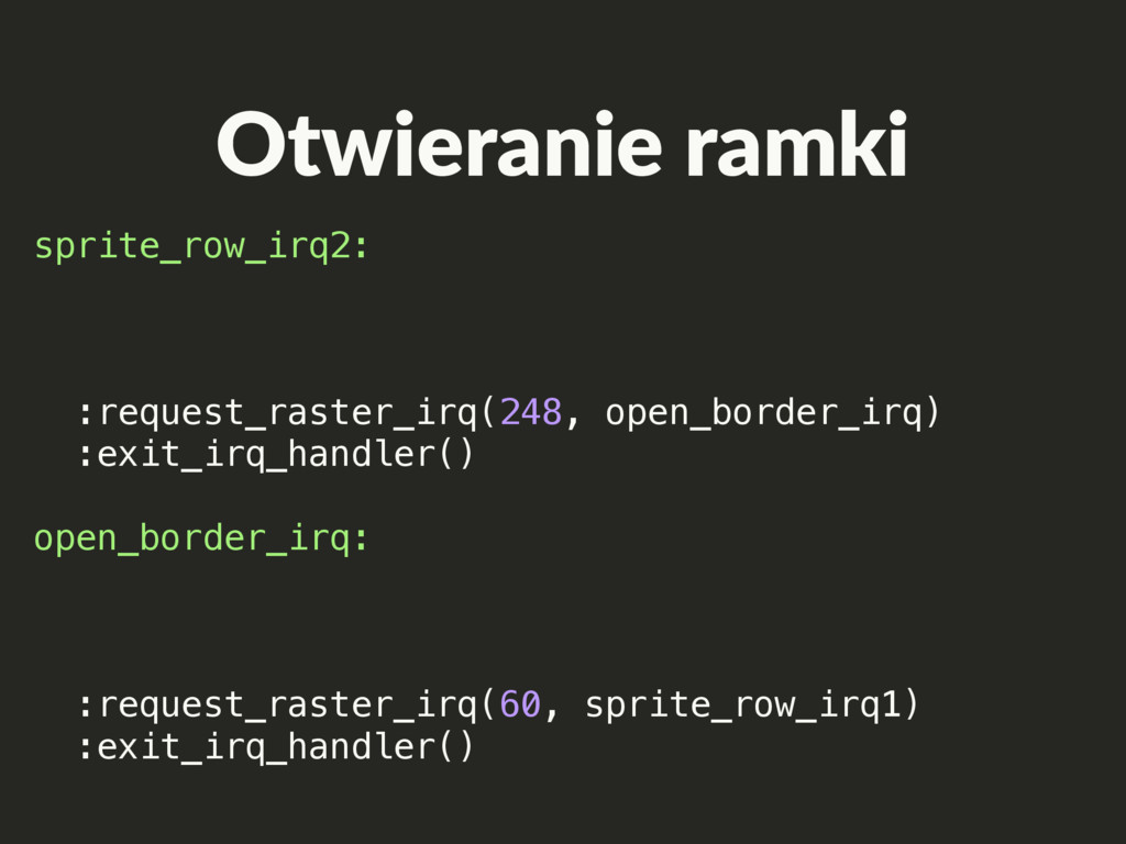 Otwieranie ramki sprite_row_irq2: :request_rast...