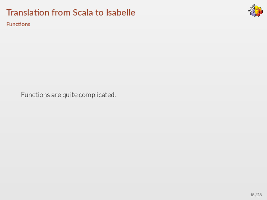 Transla on from Scala to Isabelle Func ons Func...