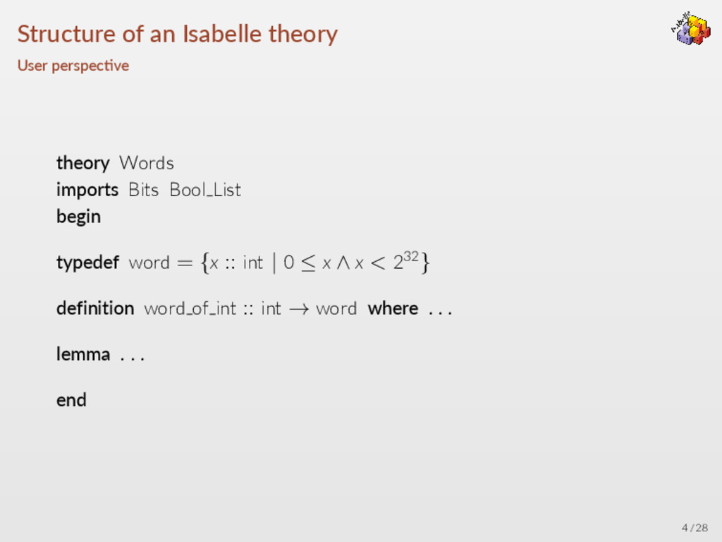 Structure of an Isabelle theory User perspec ve...
