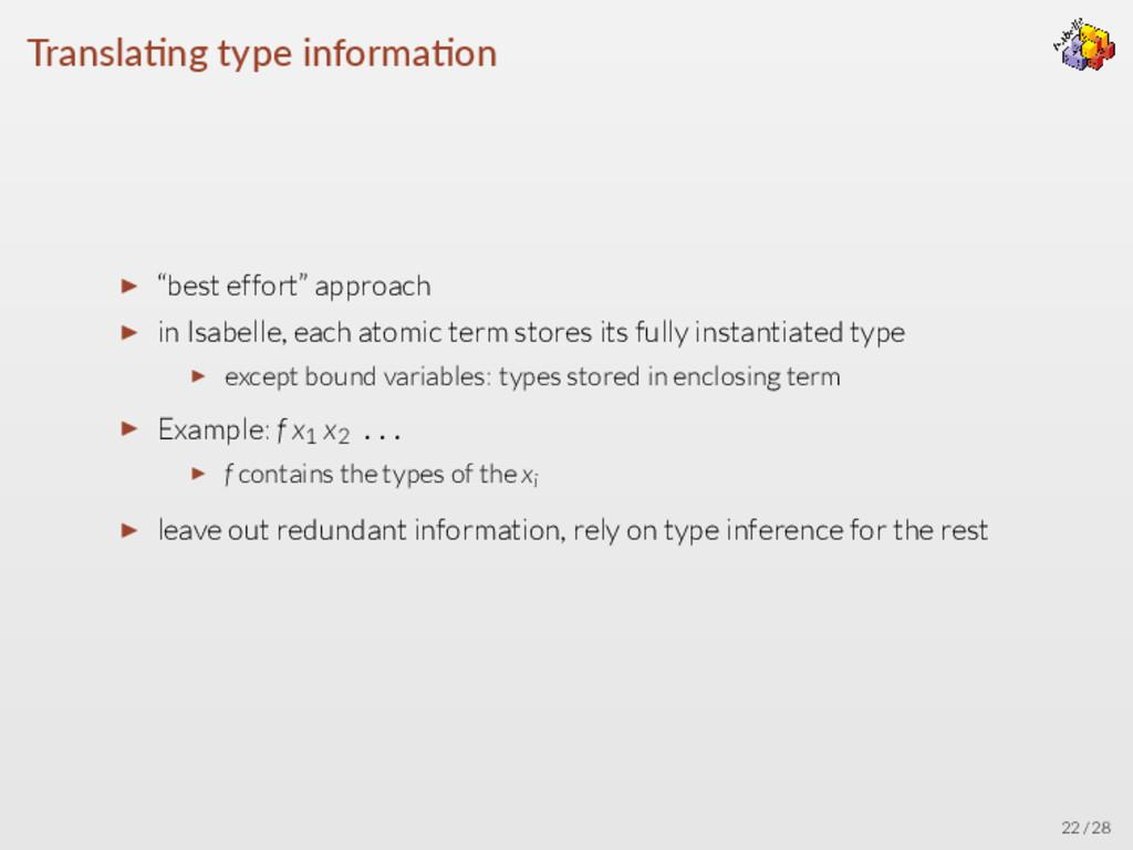 """Transla ng type informa on ▶ """"best effort"""" appr..."""