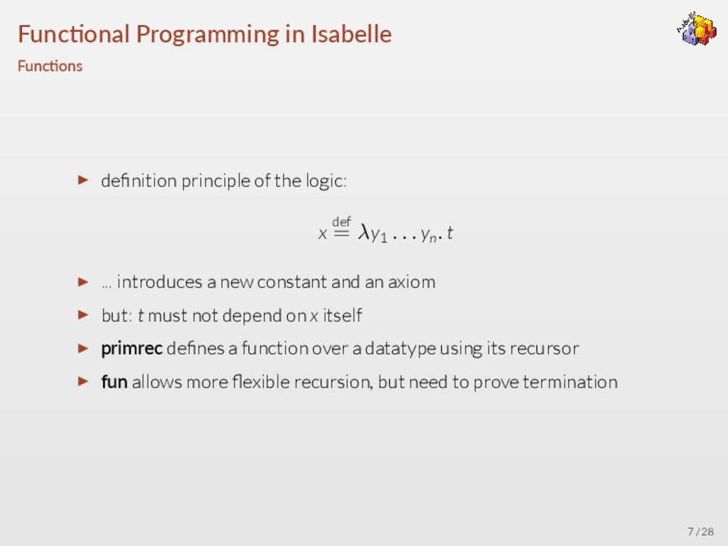 Func onal Programming in Isabelle Func ons ▶ de...