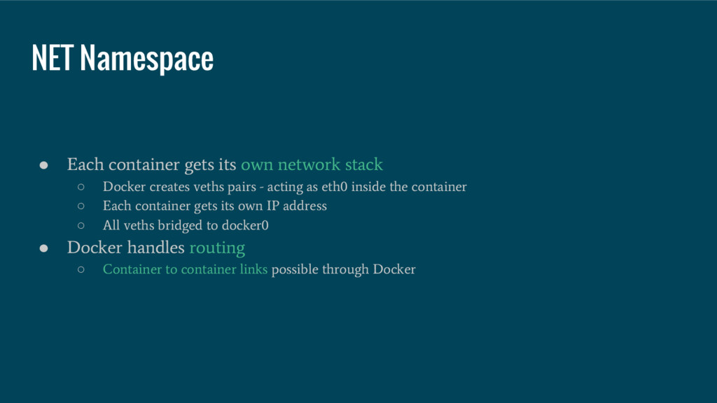 ● Each container gets its own network stack ○ D...