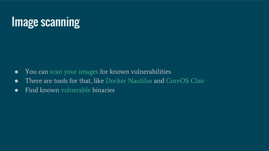 Image scanning ● You can scan your images for k...