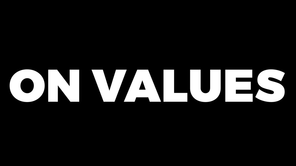 ON VALUES