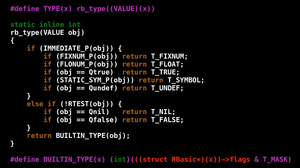#define TYPE(x) rb_type((VALUE)(x)) static inli...