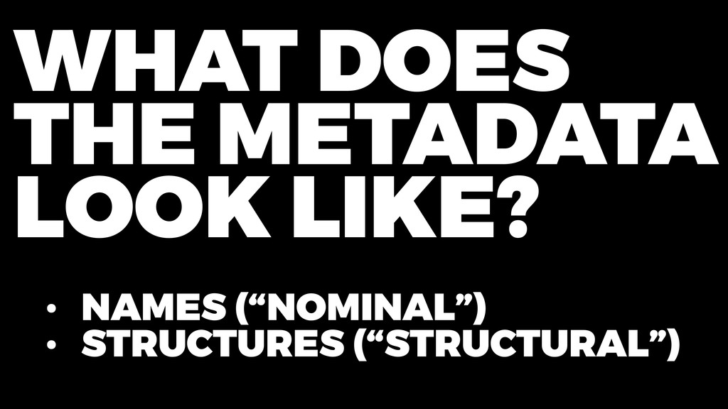 """• NAMES (""""NOMINAL"""") • STRUCTURES (""""STRUCTURAL"""")..."""
