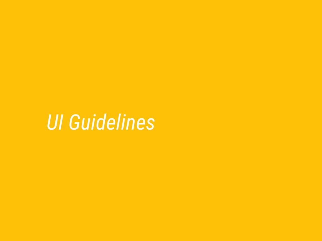 UI Guidelines