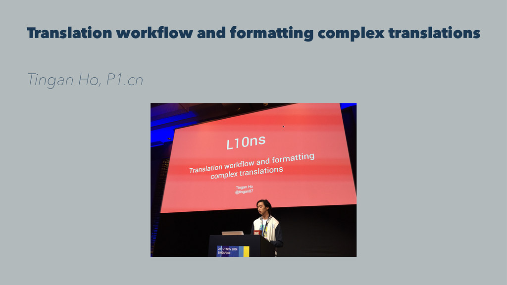 Translation workflow and formatting complex tra...