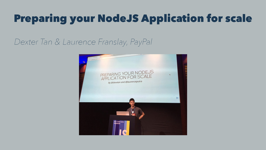 Preparing your NodeJS Application for scale Dex...