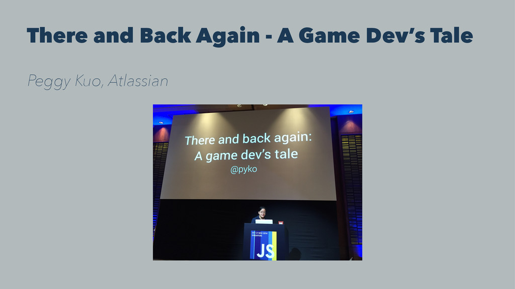 There and Back Again - A Game Dev's Tale Peggy ...