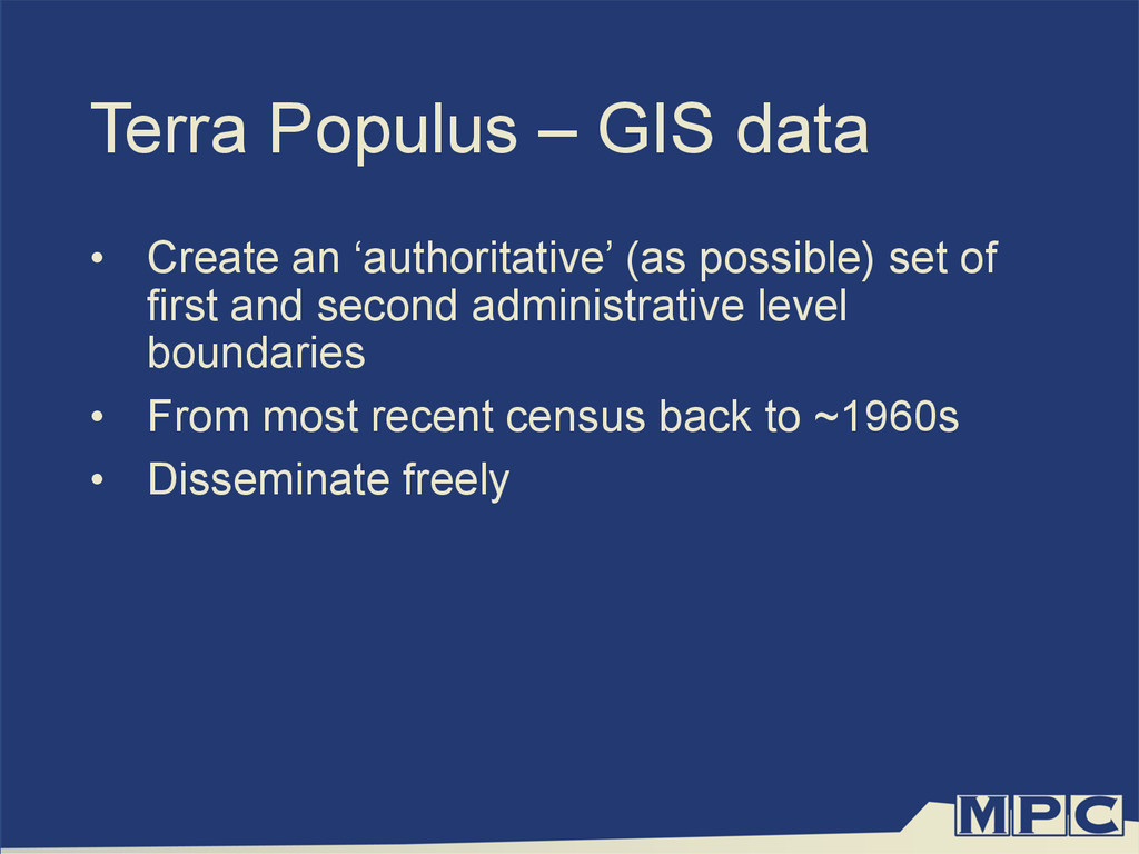Terra Populus – GIS data •  Create an 'authorit...