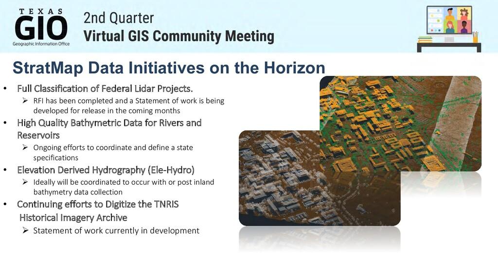 StratMap Data Initiatives on the Horizon • Full...